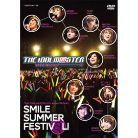 Blu-ray&DVD「THE IDOLM@STER 6th ANNIVERSARY SMILE SUMMER FESTIV@L !」