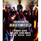 """「THE IDOLM@STER STATION!!!」First Live """"HEART AND SOUL"""""""